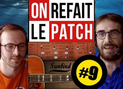 On refait le patch #9 : Test de la banque Sunbird d'AcousticsampleS