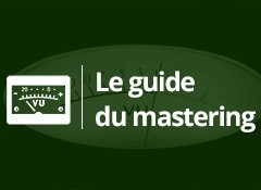 Introduction au mastering maison