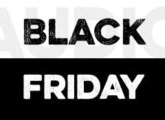 Black Friday / Cyber monday de l'audio 2018