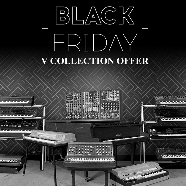 promotion black friday sur l 39 arturia v collection 6 bundle de synth tiseurs et claviers. Black Bedroom Furniture Sets. Home Design Ideas