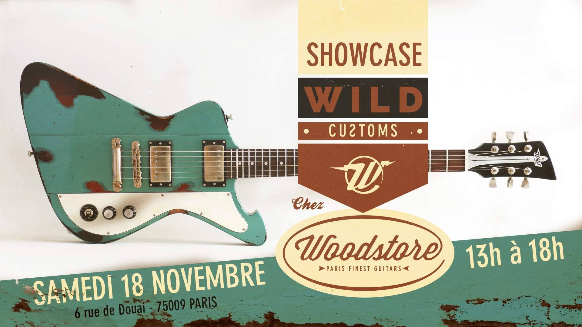 le magasin woodstore revend les instruments wild customs et organise un showcase paris. Black Bedroom Furniture Sets. Home Design Ideas