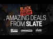 Gros Black Friday chez Steven Slate et sa bande