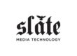 Slate Media Technology