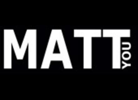 Matt You