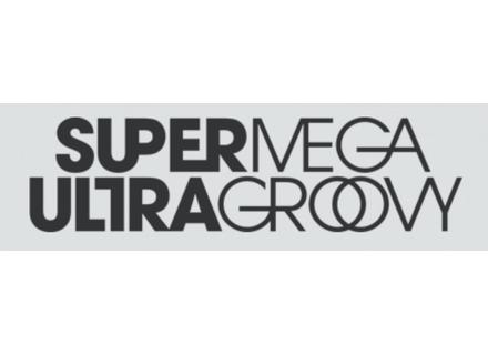 SuperMegaUltraGroovy