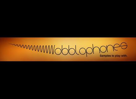 Wobblophones