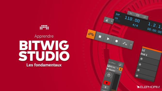 Formation en vidéo sur Bitwig Studio chez Elephorm