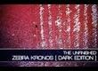 The Unfinished Zebra Kronos: Dark Edition