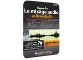 Elephorm Apprendre le mixage audio en Home Studio