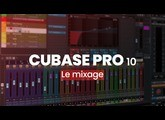 Elephorm Maitrisez Cubase Pro 10 - Le Mixage
