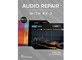 iZotope Audio Repair with RX 3