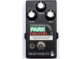 Mojo Hand FX Park Theatre