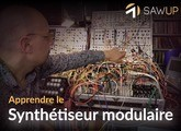 SawUp Apprendre le synthétiseur modulaire