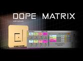 Vends Dope Matrix