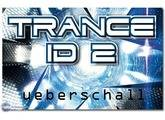 Ueberschall Trance ID 2