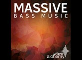 Wave Alchemy Massive Bass Music