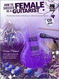 Alfred Music Publishing How to Succeed As a Female Guitarist