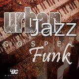 Big Citi Loops URBAN JAZZ GOSPEL FUNK