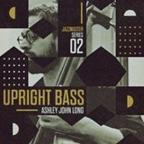 Big Fish Audio Jazz Master - Upright Bass - Ashley John Long