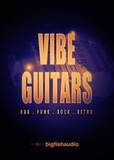 Big Fish Audio VIBE Guitars