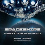 Bluezone Spaceships - Science Fiction Sound Effects