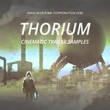 Bluezone Thorium - Cinematic Trailer Samples