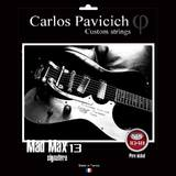 Carlos Pavicich Custom Strings Mad Max 13