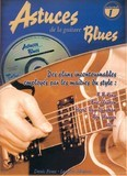 Coup de pouce Astuces de la guitare blues - Volume 1