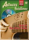 Coup de pouce Astuces de la guitare brésilienne - Volume 1