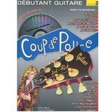 Coup de pouce Débutant Guitare Rock - Volume 2