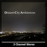 Detunized Distant City Ambiences