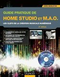 Dunod Guide pratique de Home Studio et M.A.O.