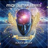 EastWest MIDI Guitar Series Vol 3: Soundscapes