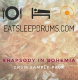 Eatsleepdrums Rhapsody in Bohemia