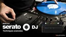 Elephorm Maîtriser Serato DJ - Techniques avancées