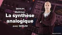 Elephorm Maîtriser Serum - La synthèse sonore