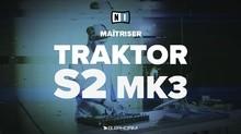 Elephorm Maîtriser Traktor S2 MK3