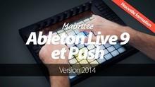 Elephorm Maîtrisez Ableton Live 9 et Push