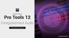 Elephorm Maîtrisez Pro Tools 12 : l'enregistrement audio