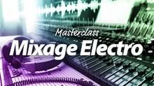 Elephorm Master Class Mixage Electro