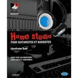 Eyrolles Home Studio pour guitaristes et bassistes