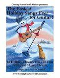 Getting Started With Guitar Easiest Holiday Songs Ever for Guitar