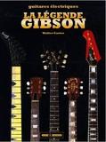 Gibson La légende Gibson