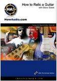 Howaudio.com DVD How to relic a guitar