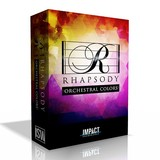 Impact Soundworks Rhapsody: Orchestral Colors