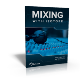 iZotope Mixing With iZotope