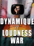 Les tutos d'Anto Dynamique et Loudness War