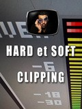 Les tutos d'Anto Hard et Soft Clipping