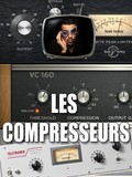 Les tutos d'Anto Les compresseurs