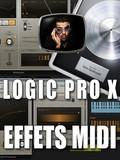 Les tutos d'Anto Logic Pro X : Les effets MIDI
